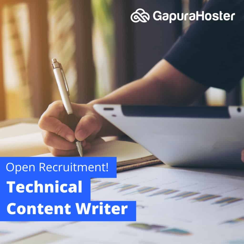 lowongan Technical Content Writer Gapurahoster